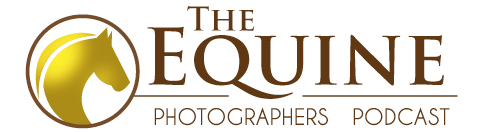 Equine Photographers Podcast